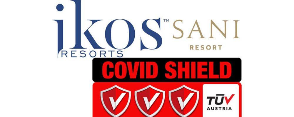 Τα ξενοδοχεία του Ομίλου SaniIkos τα πρώτα στην Ελλάδα που επιτυγχάνουν την πιστοποίηση Covid Shield